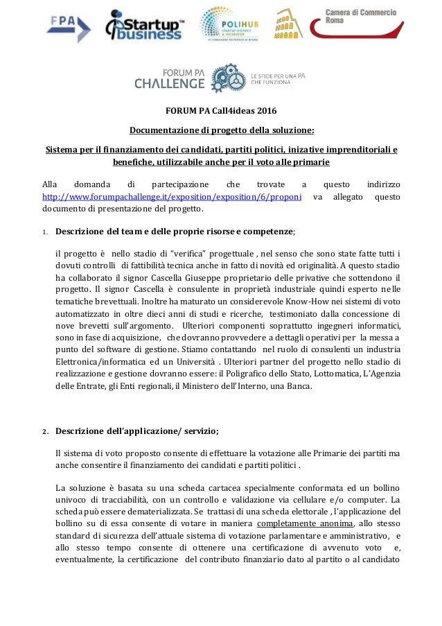 FORUM PA Call4ideas 2016 Documentazione di progetto della soluzione: Sistema per il finanziamento dei candidati, partiti p...