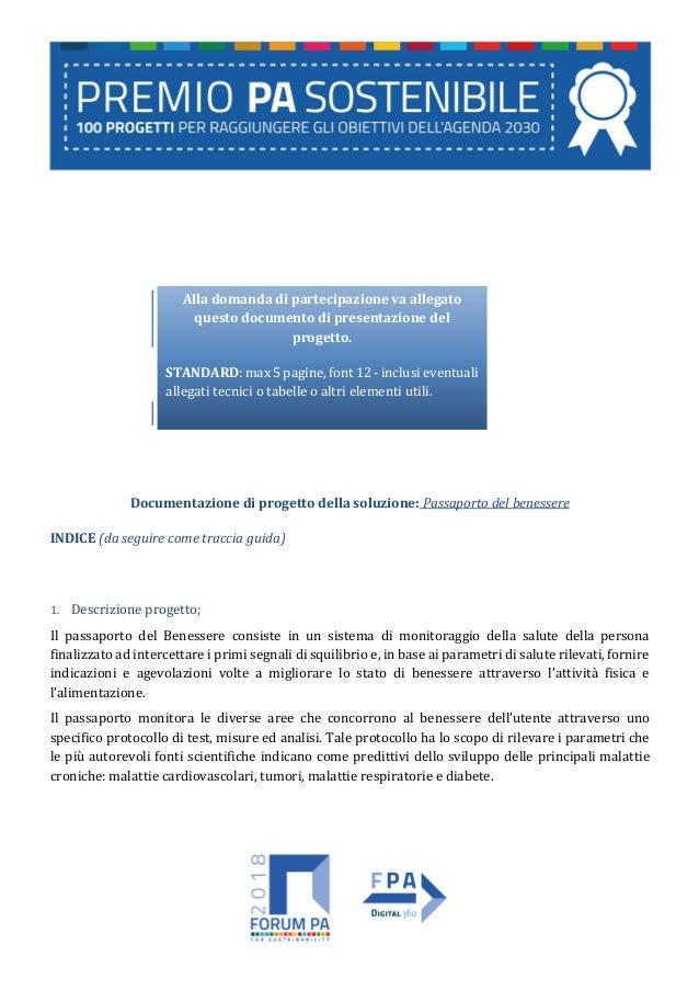 Documentazione di progetto della soluzione: Passaporto del benessere INDICE (da seguire come traccia guida) 1. Descrizione...