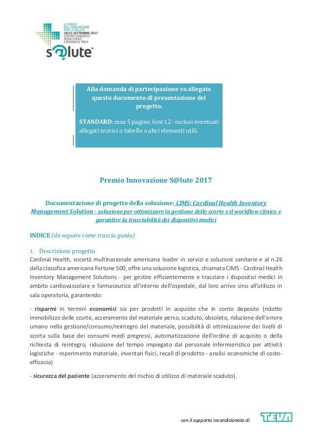 con il supporto incondizionato di Premio Innovazione S@lute 2017 Documentazione di progetto della soluzione: CIMS: Cardina...