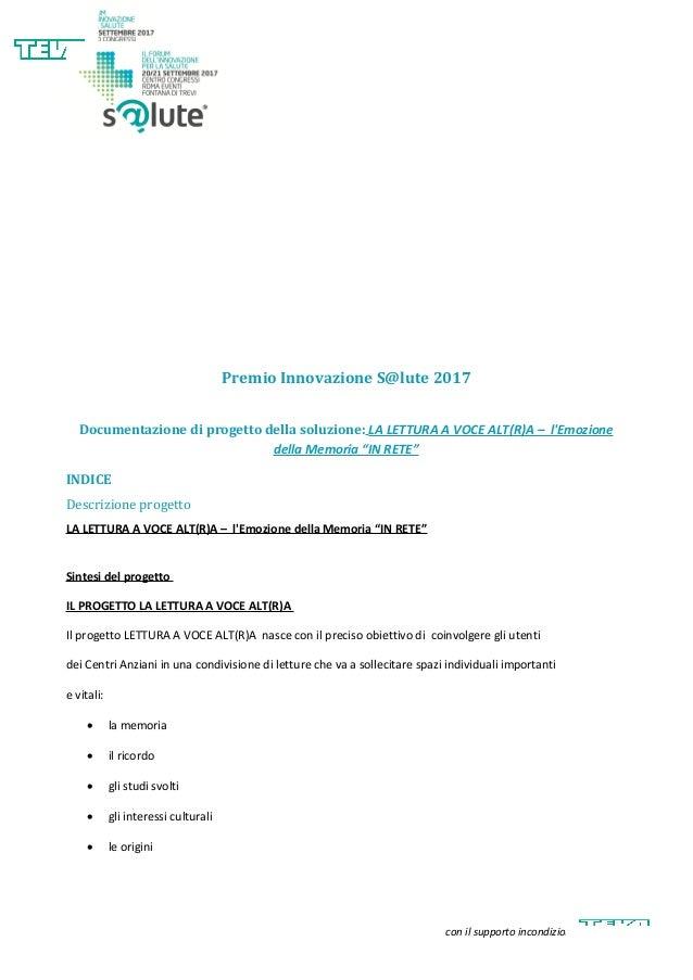 Premio Innovazione S@lute 2017 Documentazione di progetto della soluzione: LA LETTURA A VOCE ALT(R)A – l'Emozione della Me...