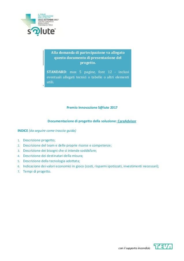 con il supporto incondizionato di Alla domanda di partecipazione va allegato questo documento di presentazione del progett...