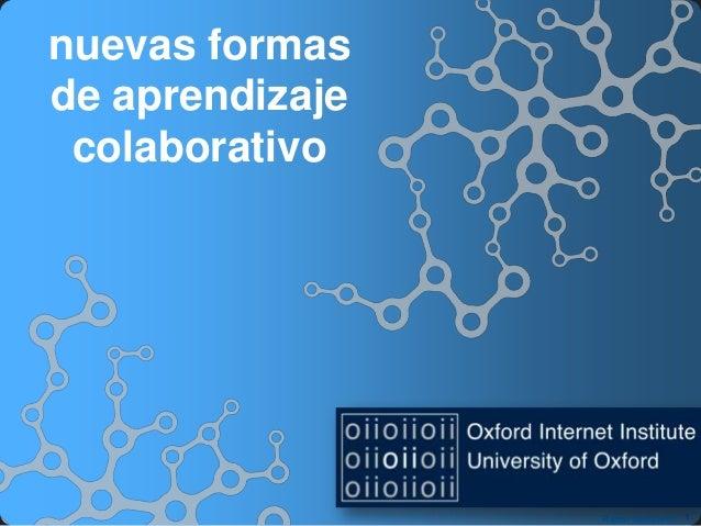 nuevas formasde aprendizaje colaborativo                 Radar Networks 1