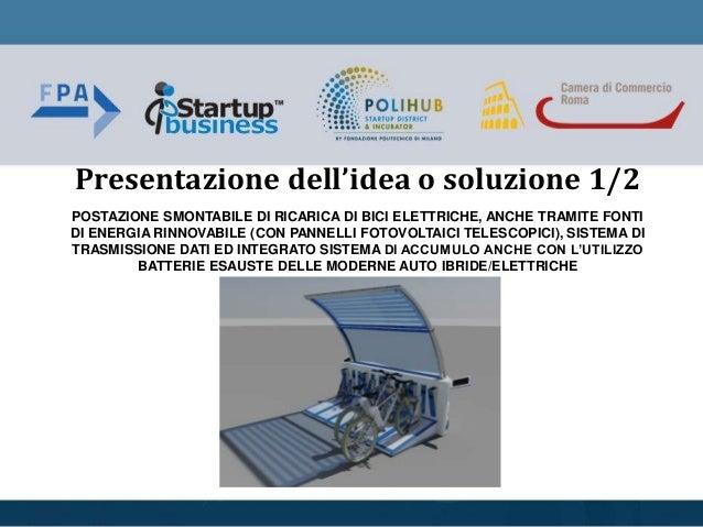 POSTAZIONE SMONTABILE DI RICARICA DI BICI ELETTRICHE, ANCHE TRAMITE FONTI DI ENERGIA RINNOVABILE (CON PANNELLI FOTOVOLTAIC...