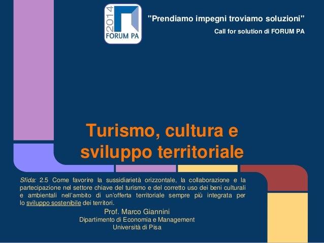 """""""Prendiamo impegni troviamo soluzioni"""" Call for solution di FORUM PA  Turismo, cultura e sviluppo territoriale Sfida: 2.5 ..."""