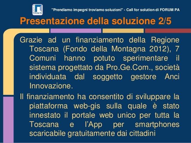 """""""Prendiamo impegni troviamo soluzioni"""" - Call for solution di FORUM PA Grazie ad un finanziamento della Regione Toscana (F..."""
