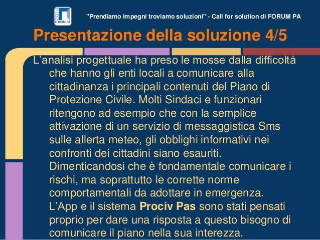 """""""Prendiamo impegni troviamo soluzioni"""" - Call for solution di FORUM PA L'analisi progettuale ha preso le mosse dalla diffi..."""