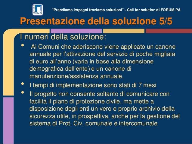 """""""Prendiamo impegni troviamo soluzioni"""" - Call for solution di FORUM PA I numeri della soluzione: • Ai Comuni che aderiscon..."""