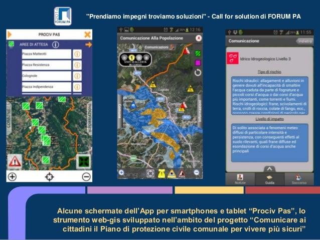 """""""Prendiamo impegni troviamo soluzioni"""" - Call for solution di FORUM PA Alcune schermate dell'App per smartphones e tablet ..."""