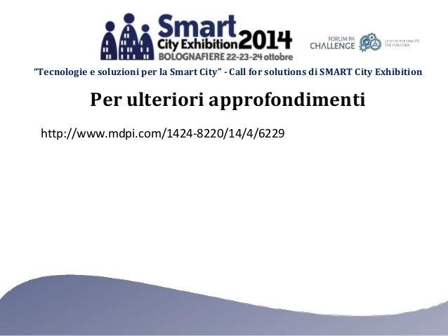 """""""Tecnologie e soluzioni per la Smart City"""" - Call for solutions di SMART City Exhibition Per ulteriori approfondimenti htt..."""