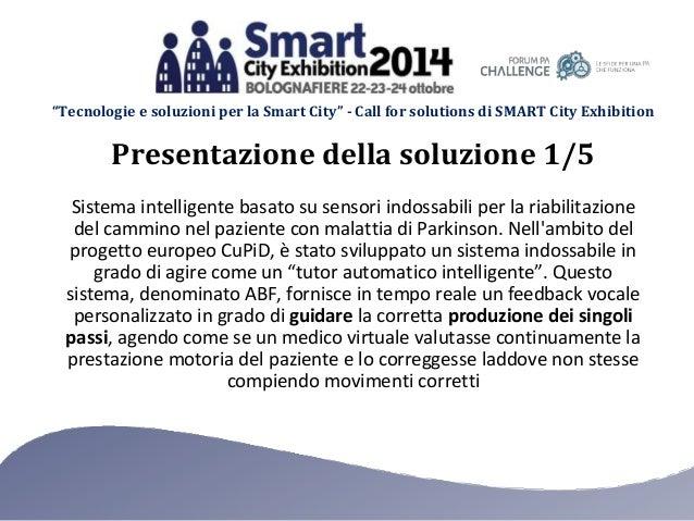 """""""Tecnologie e soluzioni per la Smart City"""" - Call for solutions di SMART City Exhibition Sistema intelligente basato su se..."""