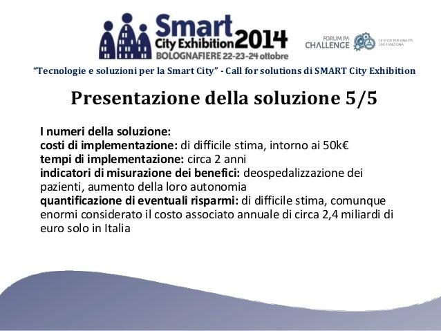 """""""Tecnologie e soluzioni per la Smart City"""" - Call for solutions di SMART City Exhibition I numeri della soluzione: costi d..."""