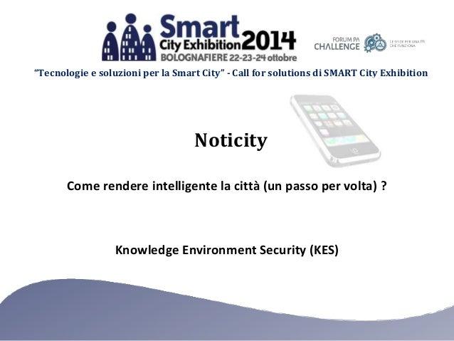 """""""Tecnologie e soluzioni per la Smart City"""" - Call for solutions di SMART City Exhibition  Noticity  Come rendere intellige..."""