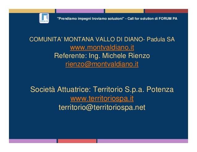 """""""Prendiamo impegni troviamo soluzioni"""" - Call for solution di FORUM PA COMUNITA' MONTANA VALLO DI DIANO- Padula SA www.mon..."""