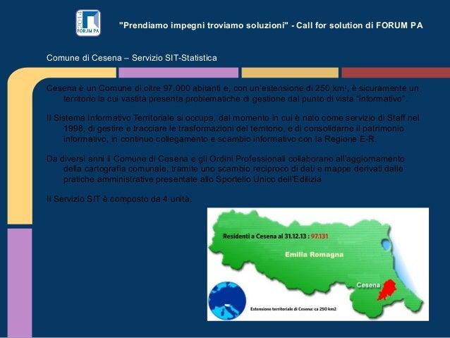 """""""Prendiamo impegni troviamo soluzioni"""" - Call for solution di FORUM PA Cesena è un Comune di oltre 97.000 abitanti e, con ..."""
