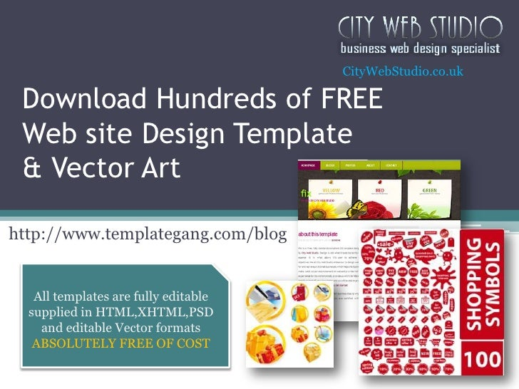 CityWebStudio.co.uk<br />Download Hundreds of FREE Web site Design Template& Vector Art<br />http://www.templategang.com/b...