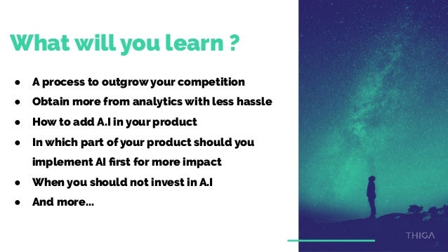 AI for Growth: tips, tricks and tools to improve your retention and conversion rate using Artificial Intelligence. Slide 2