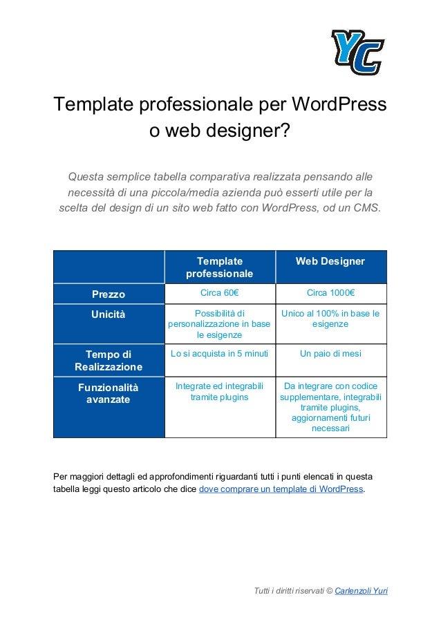 Template professionale per WordPress o web designer? Questa semplice tabella comparativa realizzata pensando alle necessit...