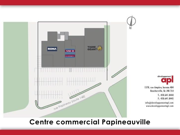 N                                  1570, rue Ampère, bureau 404                                    Boucherville, Qc J4B 7L...