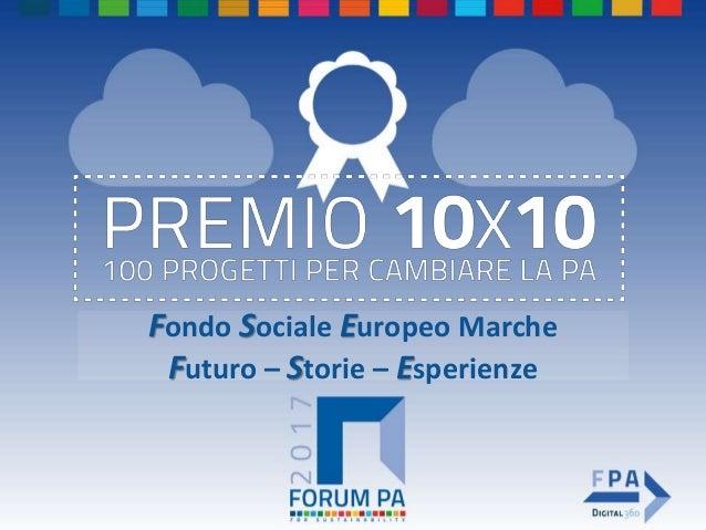Fondo Sociale Europeo Marche Futuro – Storie – Esperienze