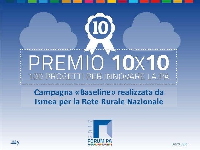 Campagna «Baseline» realizzata da Ismea per la Rete Rurale Nazionale