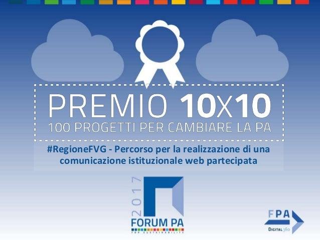 #RegioneFVG - Percorso per la realizzazione di una comunicazione istituzionale web partecipata