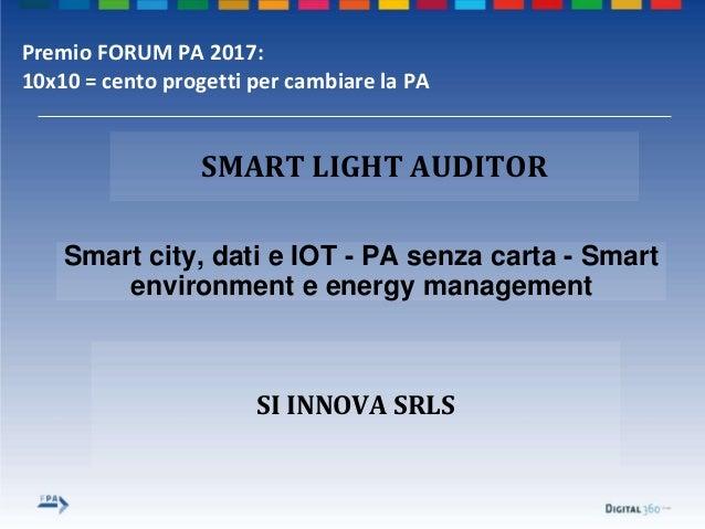 Template premio forum pa 2017 smart light auditor Slide 2