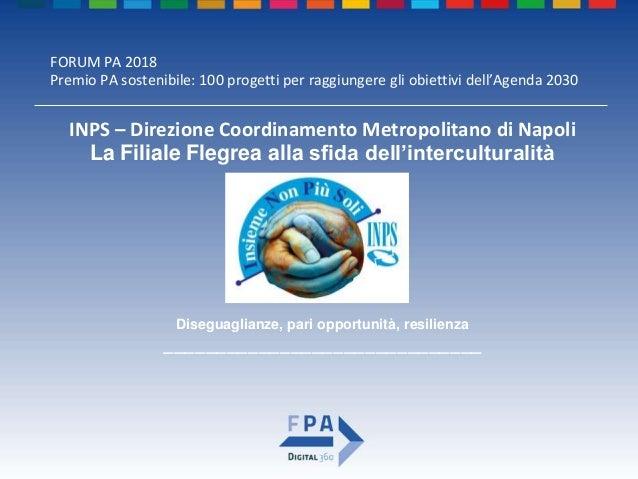 FORUM PA 2018 Premio PA sostenibile: 100 progetti per raggiungere gli obiettivi dell'Agenda 2030 IL GRUPPO DI LAVORO Bened...