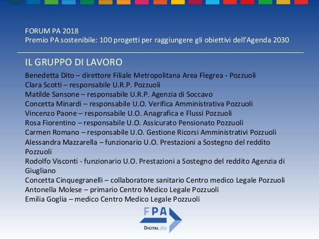 FORUM PA 2018 Premio PA sostenibile: 100 progetti per raggiungere gli obiettivi dell'Agenda 2030 Attraverso il progetto SI...