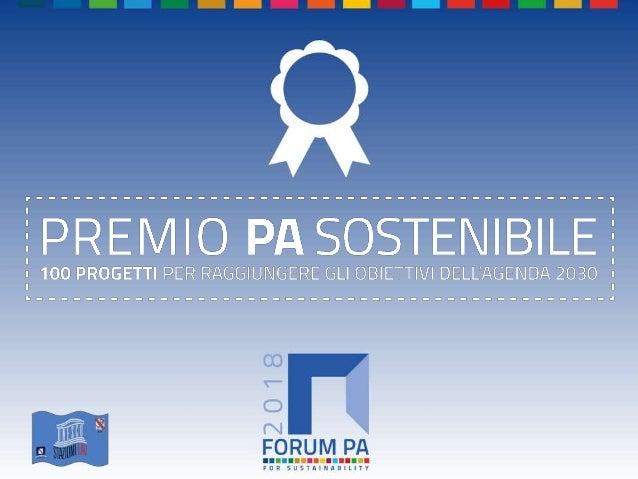 FORUM PA 2018 Premio PA sostenibile: 100 progetti per raggiungere gli obiettivi dell'Agenda 2030 Stazioni EAV per Unesco _...