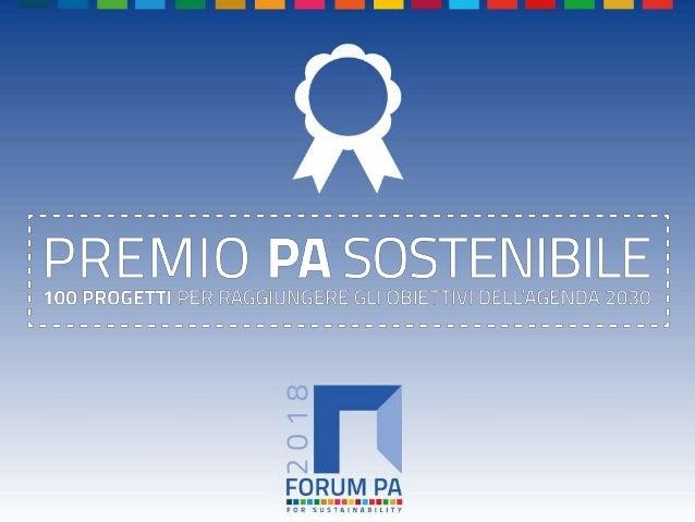 FORUM PA 2018 Premio PA sostenibile: 100 progetti per raggiungere gli obiettivi dell'Agenda 2030 CENTRALE OPERATIVA DELOCA...