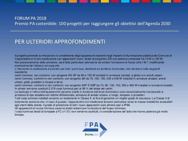 FORUM PA 2018 Premio PA sostenibile: 100 progetti per raggiungere gli obiettivi dell'Agenda 2030 ANAGRAFICA DEL REFERENTE ...