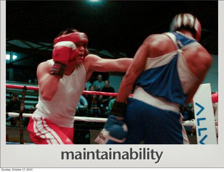 maintainability Sunday, October 17, 2010
