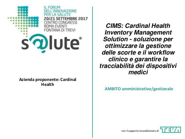 CIMS: Cardinal Health Inventory Management Solution - soluzione per ottimizzare la gestione delle scorte e il workflow cli...