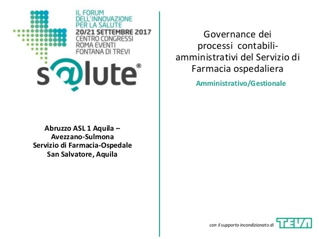 Governance dei processi contabili- amministrativi del Servizio di Farmacia ospedaliera Abruzzo ASL 1 Aquila – Avezzano-Sul...