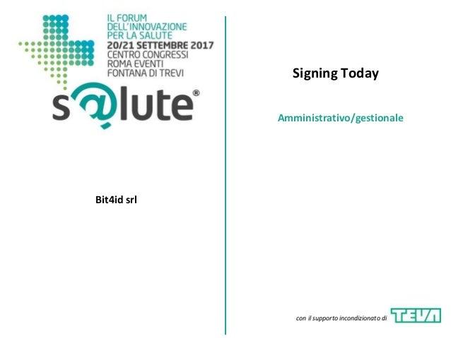 Signing Today Bit4id srl Amministrativo/gestionale con il supporto incondizionato di