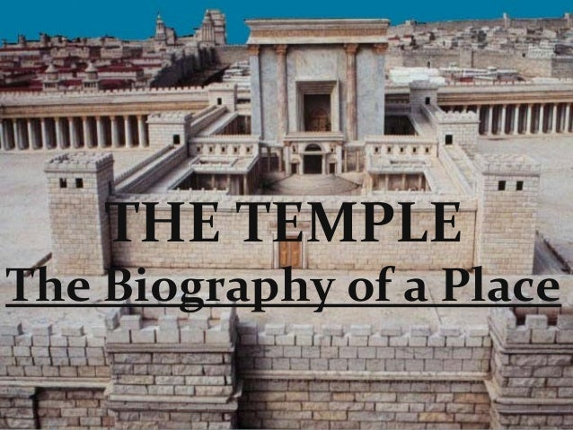 THE TEMPLEThe Biography of a Place