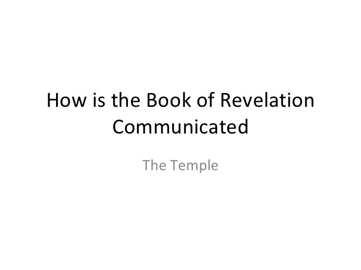 How is the Book of Revelation Communicated The Temple