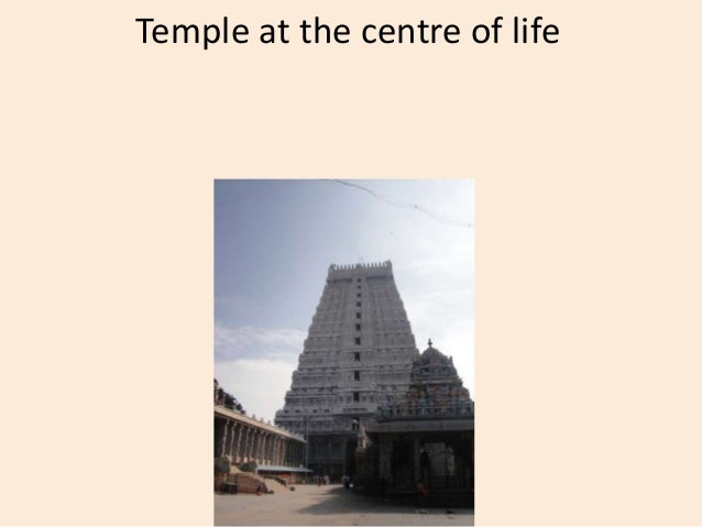 Temple at the centre of life