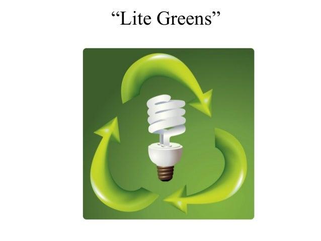 """Lite Greens"""