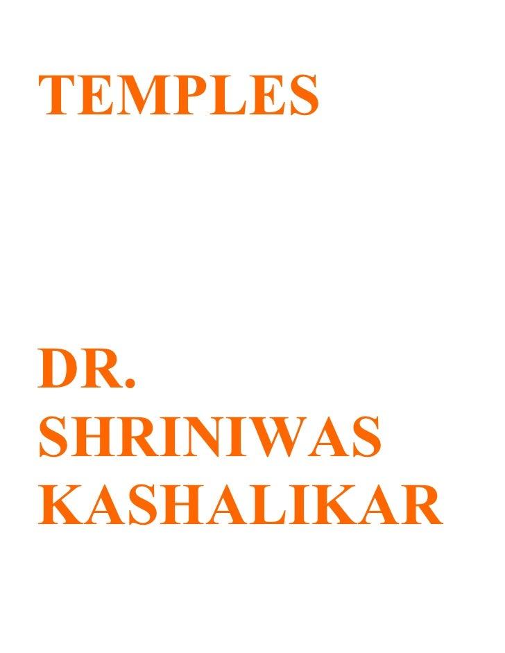 TEMPLES    DR. SHRINIWAS KASHALIKAR