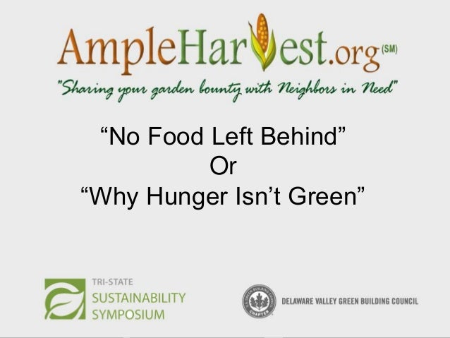 """""""No Food Left Behind"""" Or """"Why Hunger Isn't Green"""""""