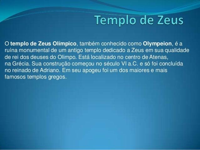 O templo de Zeus Olímpico, também conhecido como Olympeion, é aruína monumental de um antigo templo dedicado a Zeus em sua...