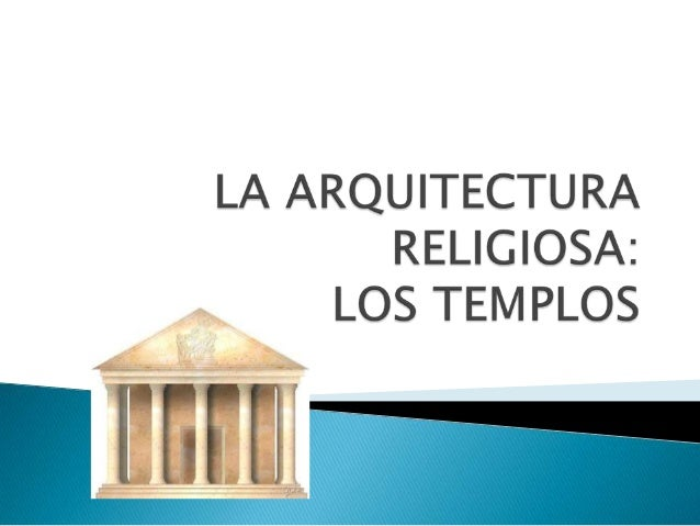    La arquitectura clásica, como el arte clásico    en general, se caracteriza por la búsqueda de    la proporción y armo...