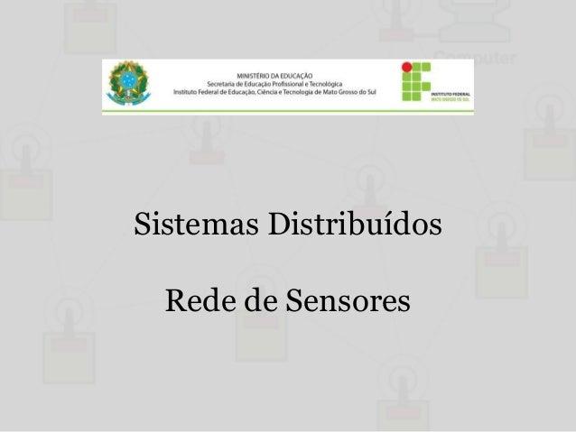 Sistemas Distribuídos  Rede de Sensores