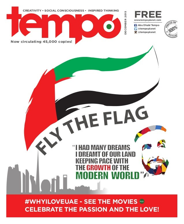 @tempoplanet @tempoplanet Abu Dhabi Tempo DECEMBER2015 Now circulating 45,000 copies! CREATIVITY • SOCIAL CONSCIOUSNESS • ...