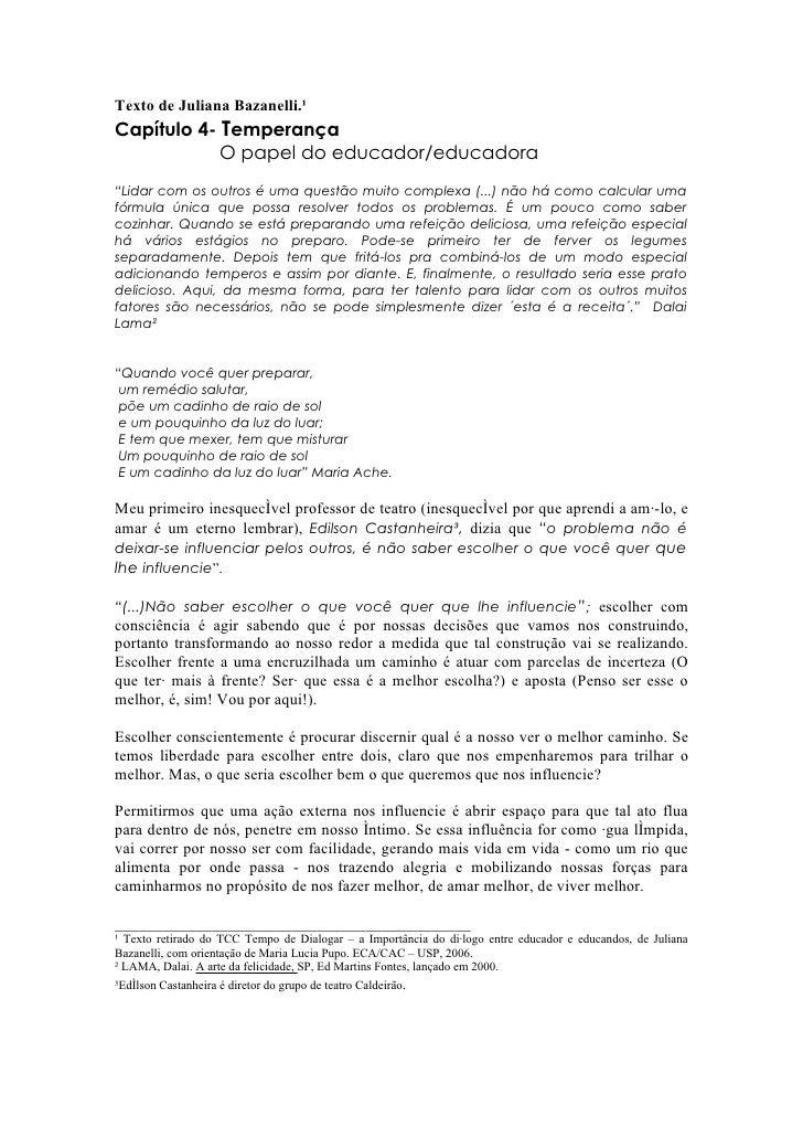 """Texto de Juliana Bazanelli.¹ Capítulo 4- Temperança             O papel do educador/educadora """"Lidar com os outros é uma q..."""