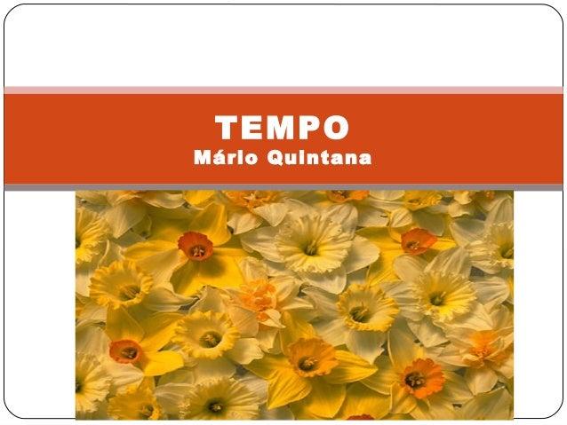 TEMPO Mário Quintana