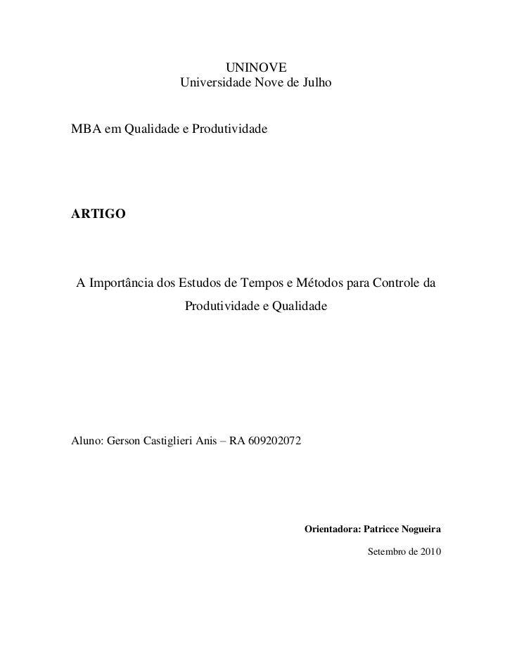UNINOVE                     Universidade Nove de JulhoMBA em Qualidade e ProdutividadeARTIGOA Importância dos Estudos de T...