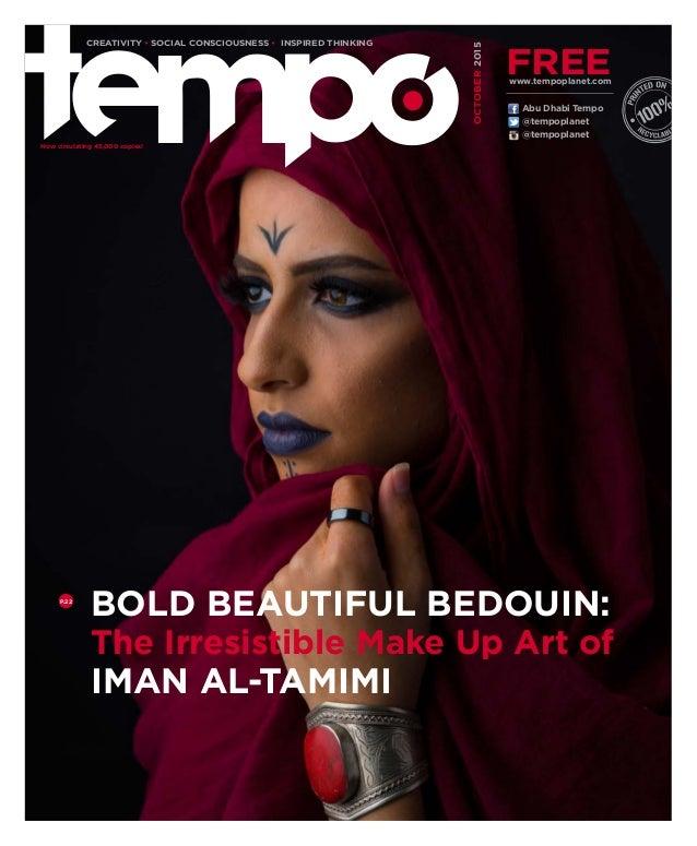 @tempoplanet @tempoplanet Abu Dhabi Tempo OCTOBER2015 Now circulating 45,000 copies! CREATIVITY • SOCIAL CONSCIOUSNESS • I...