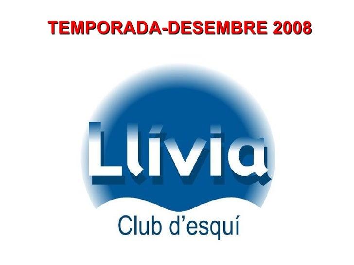 TEMPORADA-DESEMBRE 2008